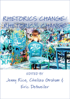 Rhetorics Change/Rhetorics Change